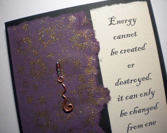 EVER-PRESENT ENERGY ~ Beaded collage greeting card with bookmark, quote by Einstein