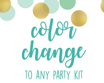 Custom Color change to any party kit ordered from emmie cakes designs.