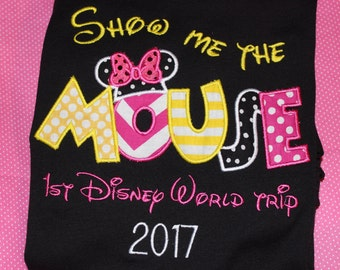 Show Me the Mouse- First Disney World trip shirt or ruffle dress- boy or girl version