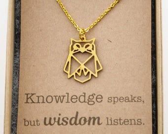 Geometric Owl Necklace - Wisdom - Minimalist - Graduation Gift, Knowledge speaks, but wisdom listens - Encouragement gift