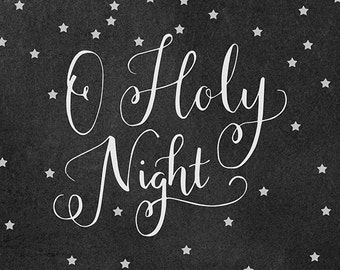 O Holy Night Print- Chalkboard Wall Art, Christmas Carol Decor, Christmas Wall Decor, Holiday Art Print, Christmas Carol Print, Gallery Wall