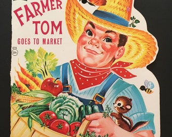 Vtg 1966 Children's Book - Farmer Tom Goes To Market