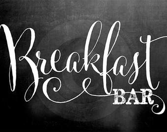 Breakfast Bar Chalkboard Sign