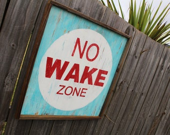 Large Nautical No Wake Zone Sign   Beach House Sign   Square No Wake Zone Sign   No Wake Zone Sign   Nautical Sign   Square Beach Sign