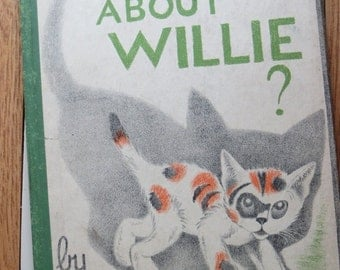 ON SALE What About Willie by Mary LeGrand-First Edition-Hard Cover-1939-Excellent