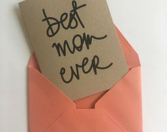 Best Mom Ever Greeting Card - Mother's Day Greeting Card
