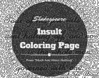 Shakespeare insults printable coloring page quote from Much Ado About Nothing, Four of his five wits went halting off