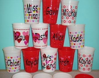 Valentine favors Plastic Cups with Your Own Personalization on them Great for Class Parties, Birthday Parties, Teacher Gifts.