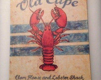 "BEACH SIGN!  ""Old Cape Clam House and Lobster Shack"" with Big Fat Lobster!"