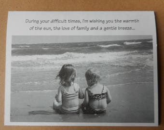 Encouragement Card- During your difficult times....
