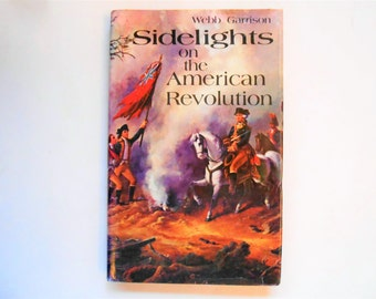 Sidelights on the American Revolution, a Vintage Book, United States History
