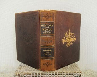 Vintage History of the World Book 1897 - Volume III - World Cultures - Old World Decor - Rustic Decor - Book Decor - John Clark Ridpath