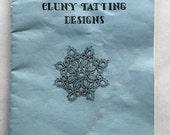 Resererved  Cluny Tatting Designs by Joy Botchlet booklet
