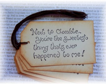Chocolate - Next to Chocolate You're the Sweetest -  gift/hang tags (8)