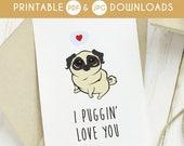 50% OFF SALE love you, pug printable card, dog love you card, funny love you card, printable love you card, silly love you card, punny card