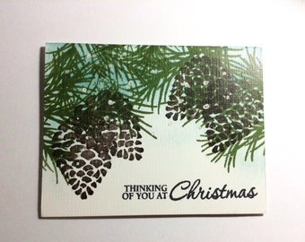 Thinking of You at Christmas - Handmade Christmas card, hand stamped card, pinecones and boughs