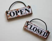Miniature 1:12 Scale Open Closed Sign Shabby Rustic Timeworn Look
