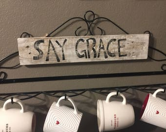"""Hand Painted """"Say Grace"""" Sign"""