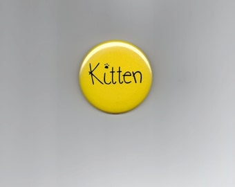 "Yellow Kitten Button 2.25"" Kawaii Kitten Play Pet Play Cute Kitty Cat"