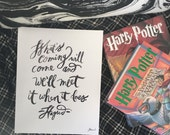 Harry Potter Print, Happiness, What's Coming Will Come, Hagrid, Typography Print, Hand lettered Quote, 8x10 Print