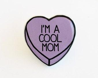 I'm a Cool Mom - Mean Girls - Anti Conversation Purple Heart Pin Brooch Badge