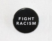 Fight Racism - 100% Proceeds Donated to SPLC