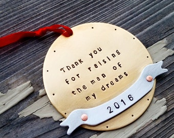 SALE Thank you for raising the man of my dreams Christmas Ornament - bride's mother  - Christmas gift  Mother in Law - Mother of the Bride