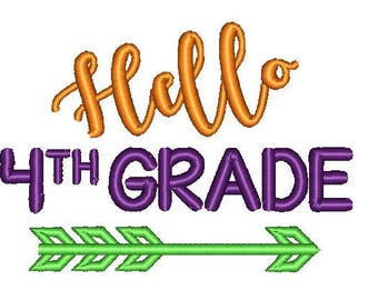Hello Fourth Grade School Embroidery Design 5x7 6x10