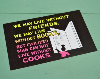Vintage Black Neon Sign Funny Humorous Saying Quote Diner Restaurant Kitchen Cooks Chef Cooking Pink Yellow Cardstock Paper Poster