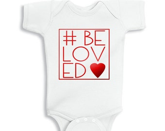 Valentine's #BeLoved Baby bodysuit