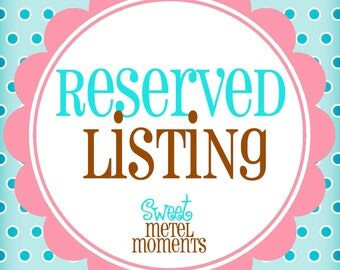 Reserved Listing - For Kathy [Instant Download]