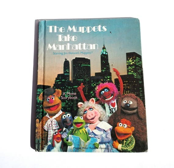 The Muppets Take Manhattan: A Movie Storybook - Vintage 1984 Edition