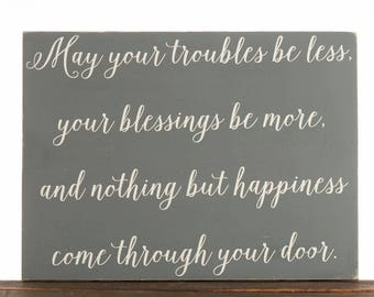 Irish Blessing Sign - Irish Prayer - May Your Troubles - St. Patrick's Day - Irish Decor  - Irish Blessing Wood Sign - Entryway Sign