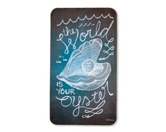The World Is Your Oyster - Magnet
