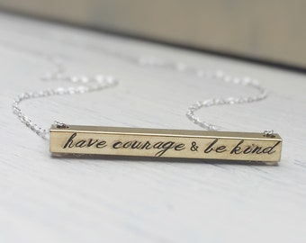 Gold Bar Necklace Raw Brass Sterling Silver Have Courage and Be Kind Personalized Custom Quote Gift for Her Inspirational Motivation