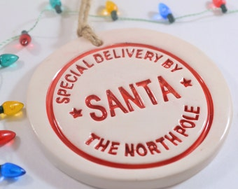 Santa Gift Tag, Special Delivery, Santa Christmas Decoration, Northpole Ornament