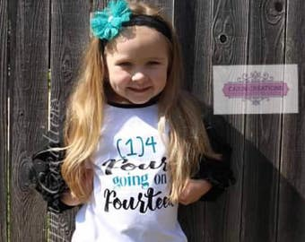 Four year old birthday shirt, birthday shirts for girls, four going on fourteen, birthday shirt 4, birthday girl, fourth birthday outfit.