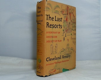 Vintage Hardcover First Edition Book The Last Resorts by Cleveland Amory DanPickedMinerals