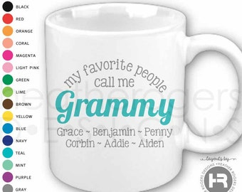 My Favorite People Call Me Grammy Mug - Personalized Grammy Gift
