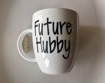 Future Hubby  - Custom Coffee Mug