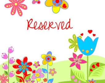 Reserved for Tricia