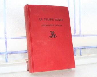 Antique 1918 Book La Tulipe Noire Alexandre Dumas Written In French