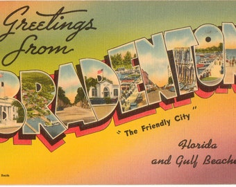 Linen Postcard, Greetings from Bradenton, Florida, Friendly City, Large Letter