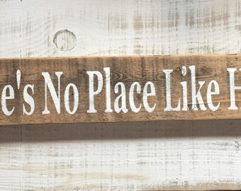 Theres no Place Like Home sign rustic wood sign weathered barn wood rustic farmhouse cabin decor Dorothy wizard of oz Montana wood signs