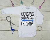 Cousins Best Friends Baby Bodysuit - Cousin Onepiece Onesie - Baby Boy Cousin - Baby Girl Cousin - Sibling Bodysuit - New Baby Gift