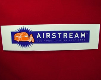 "Airstream Bumper Sticker Travel Trailer ""See More Do More Live More"" Road Trip"