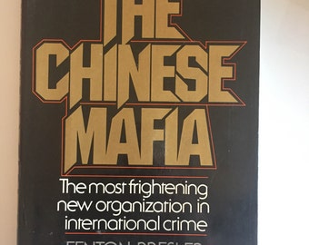 The CHINESE Mafia By FENTON BRESLER (hardcover)