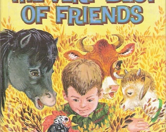 The Very Best of Friends Vintage Children's Whitman Tell a Tale Book by Steffi Fletcher Illustrated by Carl and Mary Hauge