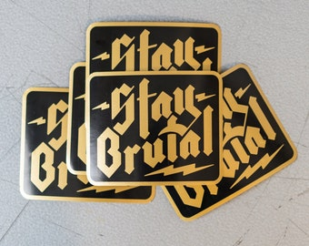 Stay Brutal Sticker Pack (5 pack)