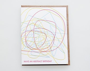 Hope you have an abstract birthday, letterpress birthday card